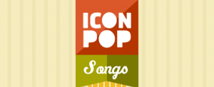 Icon Pop Song Answers & Cheats
