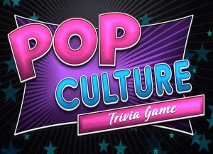 Pop Culture Trivia Answers and Cheats